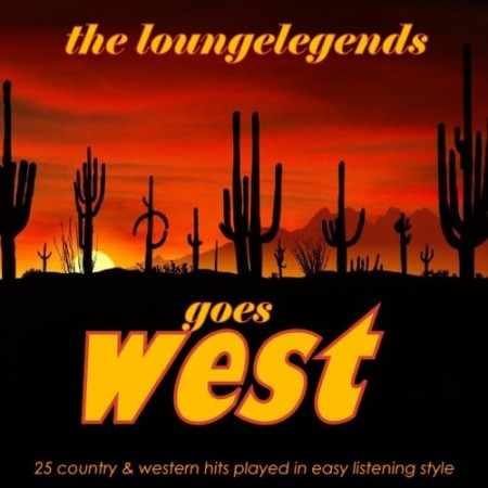 The Lounge Legends goes West (2010)