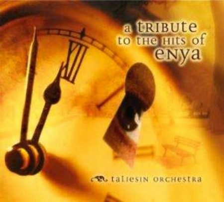 Taliesin Orchestra - An Instrumental Tribute to the Hits of Enya (2006)