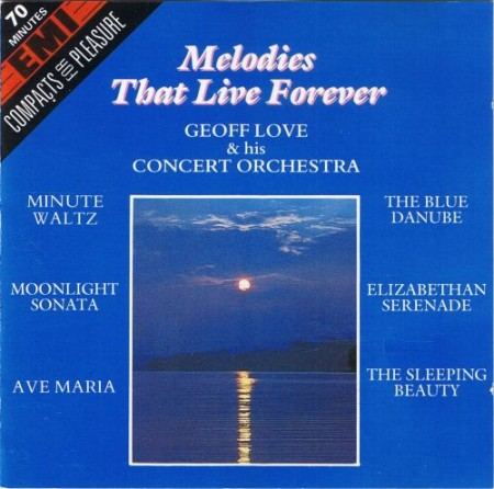 Geoff Love & his Concert Orchestra - Melodies that live forever (1989)