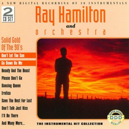 Ray Hamilton Orchestra - The Best Of The 90's (1992)