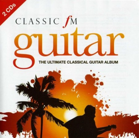 The Ultimate Classical Guitar Album (2008)