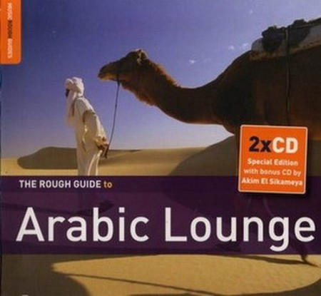 The Rough Guide to Arabic Lounge (2010) 2CD