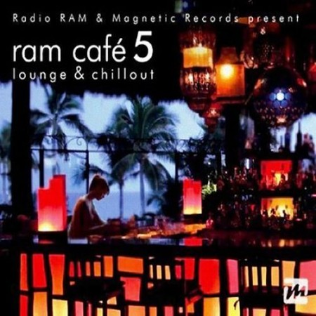 Ram Cafe 5 - Lounge & Chillout (2010) 2CD