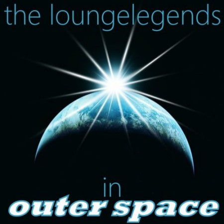 The LoungeLegends in Outer Space! (2010)