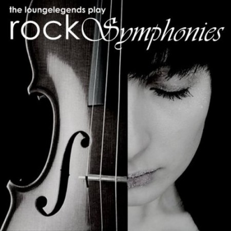 The LoungeLegends play RockSymphonies (2010)