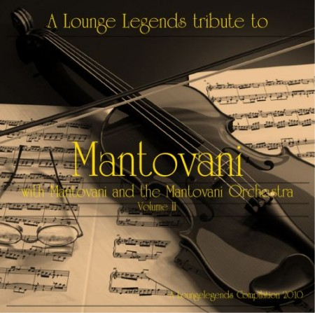 Mantovani and the Mantovani Orchestra vol.II (2010)