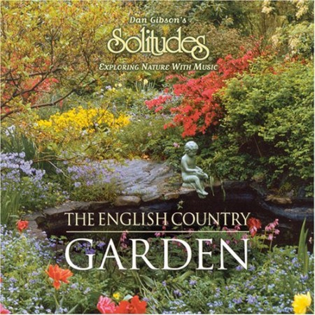 Dan Gibsons Solitudes - The English Country Garden (2006)