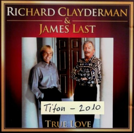 Richard Clayderman & James Last – True Love (2010)