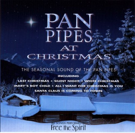 Free The Spirit - Panpipes at Christmas (1998)