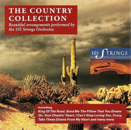 The 101 Strings Orchestra - The Country Collection (1993)