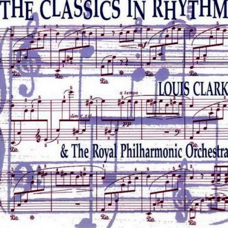 Louis Clark & The Royal Philharmonic Orchestra - Classics In Rhythm (1989)