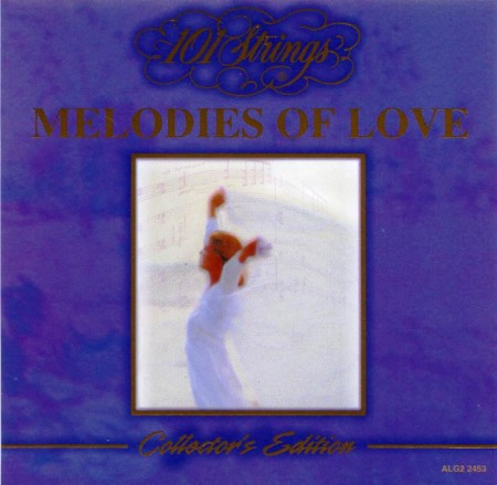 101 Strings - Melodies Of Love (1999)