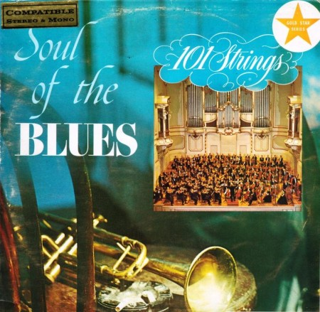 101 Strings - The Soul Of The Blues (1960)