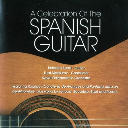 A Celebration Of The Spanish Guitar (2010)