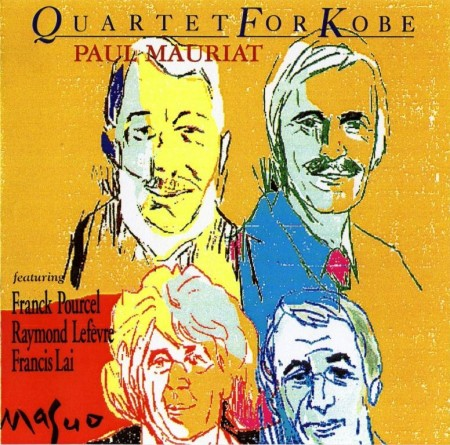 Paul Mauriat - Quartet For Kobe (1995)