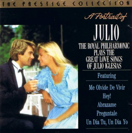 The Royal Philharmonic Orchestra - A Portrait Of Julio (1990)