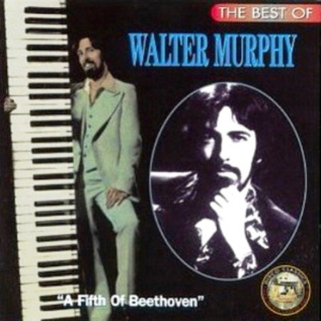 Walter Murphy Band - The Best Of Walter Murphy - A Fifth Of Beethoven (1996)