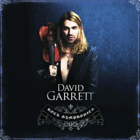 David Garrett - Rock Symphonies [Delux Version] (2010)