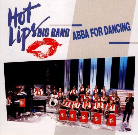 Hot Lips Big Band - ABBA For Dancing (1989)
