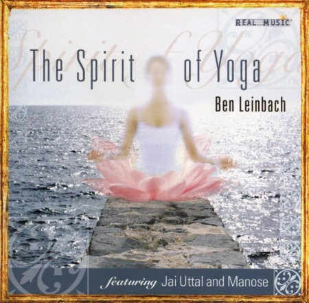 Ben Leinbach - The Spirit Of Yoga (2003)