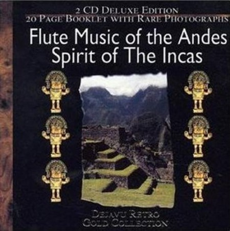 Spirit Of The Incas. Flute music Of The Andes (2000)