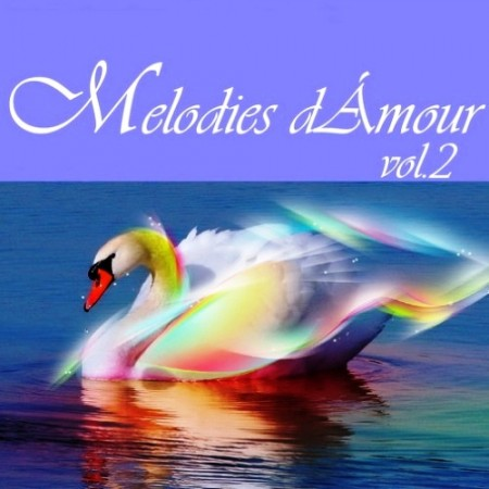 Melodies d'Amour Vol. 2 (Collection 4 CD)
