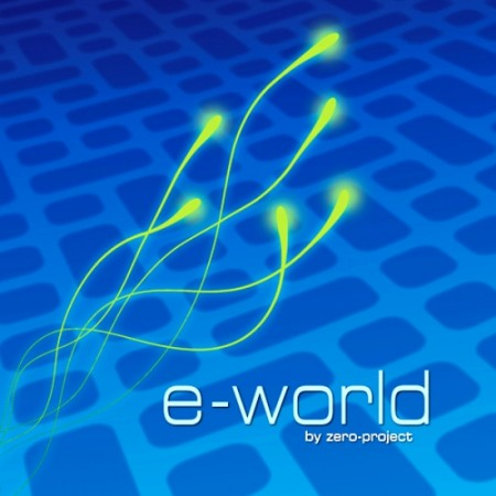 Zero-Project - E-World (2011)