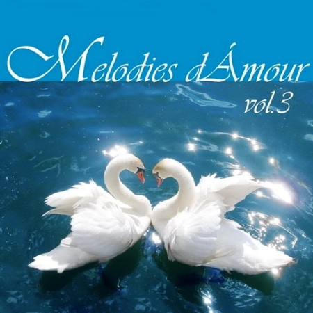 Melodies d'Amour Vol. 3 (Collection 4 CD)