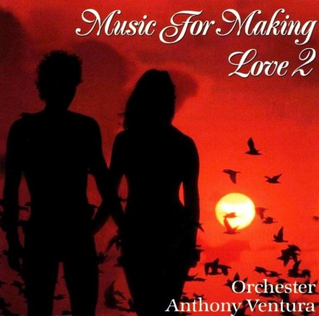Anthony Ventura - Music For Making Love 2 (1993)