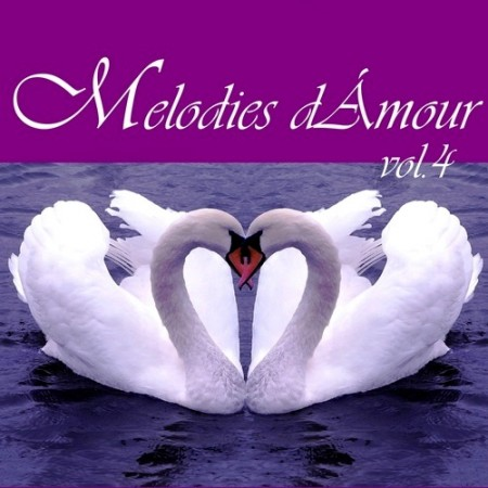 Melodies d'Amour Vol. 4 (Collection 4 CD)