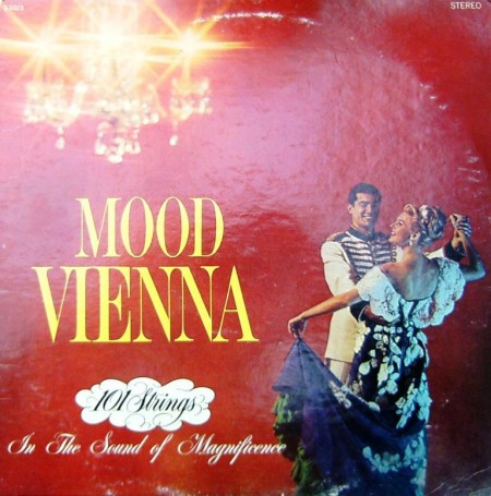 The 101 Strings Orchestra - Mood Vienna (1972)