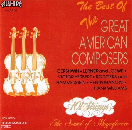The 101 Strings Orchestra - The Best Of The Great American Composers (1990)
