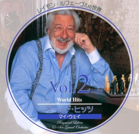 Raymond Lefevre - Way (World Hits) Vol. 2 (5 CD, 2003) FLAC