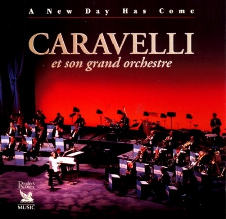 Caravelli - A New Day Has Come (2002)
