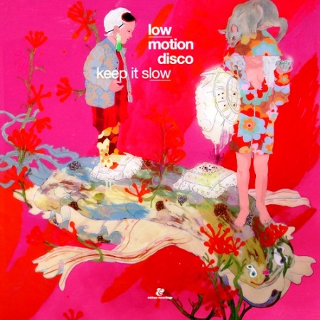 Low Motion Disco - Keep It Slow (2008)
