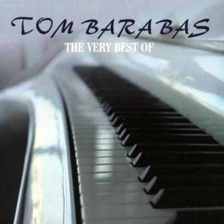 Tom Barabas - The Very Best Of (2004)