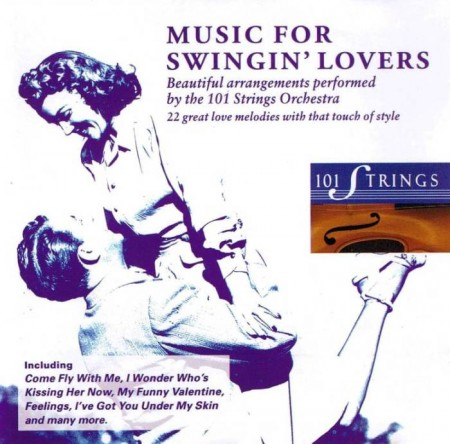 The 101 Strings Orchestra - Music For Swingin' Lovers (1993)