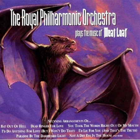 The Royal Philharmonic Orchestra — Plays The Music of Meat Loaf (1999)