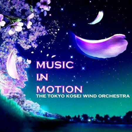The Tokyo Kosei Wind Orchestra - Music In Motion (2 CD, 2011)