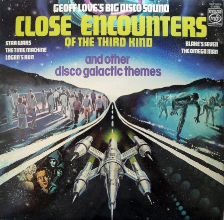 Geoff Love & His Orchestra - Close Encounters Of The Third Kind And Other Disco (1978)