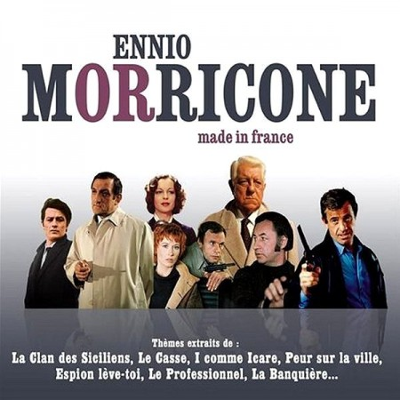 Ennio Morricone - Made In France (2007)