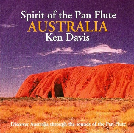 Ken Davis - Spirit Of The Pan Flute - Australia (1996) FLAC