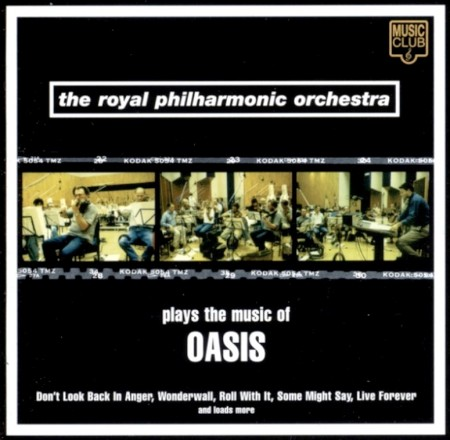 The Royal Philharmonic Orchestra - Plays The Music Of Oasis (1997)