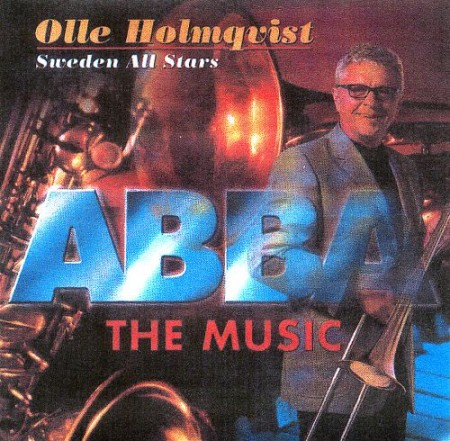 Olle Holmquist & Sweden All Stars - ABBA THE MUSIC (2000)