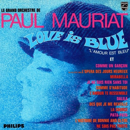 Paul Mauriat - Love Is Blue (1968)