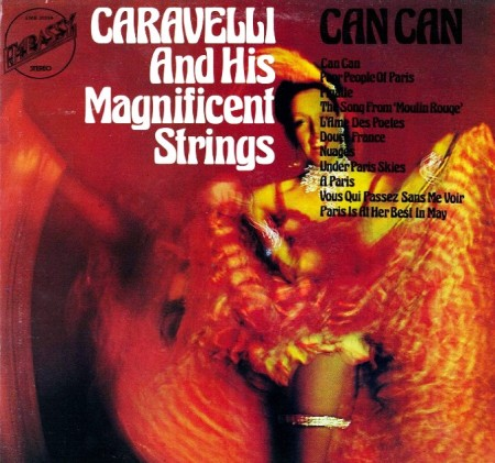 Caravelli And His Magnificent Strings - Can Can (1973)