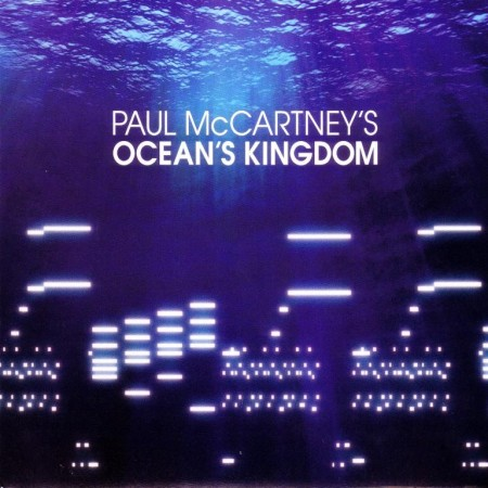 Paul McCartney - Ocean's Kingdom (2011)