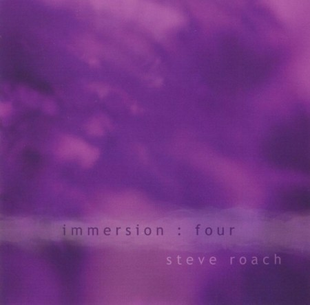Steve Roach - Immersion: Four (2009)