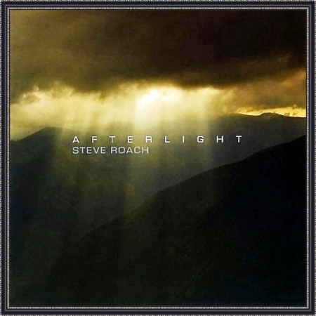 Steve Roach - Afterlight (2009)