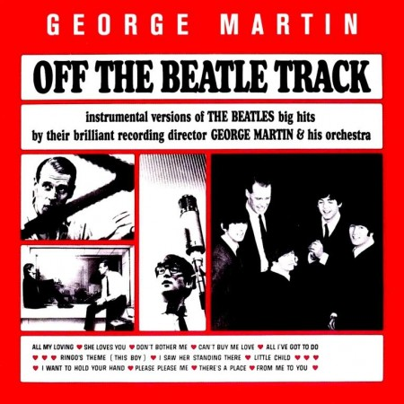 George Martin And His Orchestra - Off The Beatle Track (1964/1994) FLAC